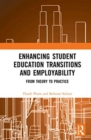 Enhancing Student Education Transitions and Employability : From Theory to Practice - Book