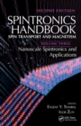 Spintronics Handbook, Second Edition: Spin Transport and Magnetism : Volume Three: Nanoscale Spintronics and Applications - Book