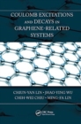 Coulomb Excitations and Decays in Graphene-Related Systems - Book