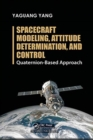 Spacecraft Modeling, Attitude Determination, and Control : Quaternion-Based Approach - Book