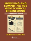Modeling and Computing for Geotechnical Engineering : An Introduction - Book
