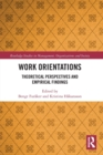 Work Orientations : Theoretical Perspectives and Empirical Findings - Book