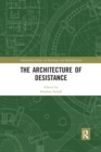 The Architecture of Desistance - Book