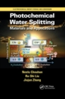 Photochemical Water Splitting : Materials and Applications - Book