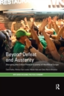 Beyond Defeat and Austerity : Disrupting (the Critical Political Economy of) Neoliberal Europe - Book