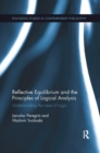 Reflective Equilibrium and the Principles of Logical Analysis : Understanding the Laws of Logic - Book