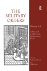 The Military Orders Volume VI (Part 1) : Culture and Conflict in The Mediterranean World - Book