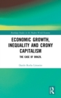 Economic Growth, Inequality and Crony Capitalism : The Case of Brazil - Book