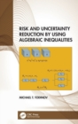 Risk and Uncertainty Reduction by Using Algebraic Inequalities - Book