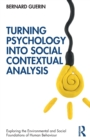 Turning Psychology into Social Contextual Analysis - Book