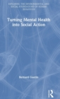 Turning Mental Health into Social Action - Book