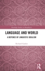 Language and World : A Defence of Linguistic Idealism - Book