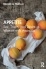 Appetite : Sex, Touch, and Desire in Women with Anorexia - Book