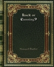 Luck or Cunning? - Book
