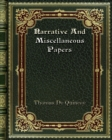 Narrative And Miscellaneous Papers - Book