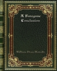 A Foregone Conclusion - Book