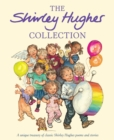 The Shirley Hughes Collection - Book