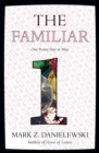 The Familiar, Volume 1 One Rainy Day In May - Book