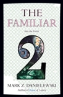The Familiar, Volume 2 Into The Forest - Book