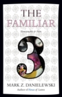 The Familiar, Volume 3 Honeysuckle & Pain - Book