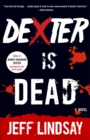 Dexter Is Dead - eBook