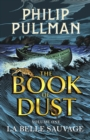 La Belle Sauvage: The Book of Dust Volume One - Book
