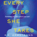 Every Step She Takes - eAudiobook