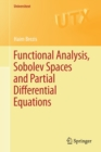 Functional Analysis, Sobolev Spaces and Partial Differential Equations - Book