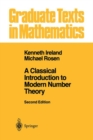 A Classical Introduction to Modern Number Theory - Book