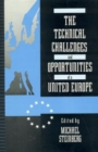 The Technical Challenges and Opportunities of a United Europe - Book