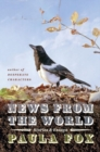 News from the World : Stories and Essays - Book