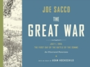 The Great War : July 1, 1916: the First Day of the Battle of the Somme - Book