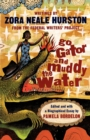 Go Gator and Muddy the Water : Writings - Book