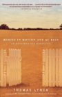 Bodies in Motion and at Rest : On Metaphor and Mortality - Book