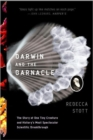 Darwin and the Barnacle : The Story of One Tiny Creature and History's Most Spectacular Scientific Breakthrough - Book