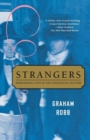 Strangers : Homosexual Love in the Nineteenth Century - Book