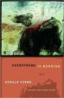Everything Is Burning : Poems - Book