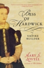 Bess of Hardwick : Empire Builder - Book