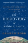The Discovery of Middle Earth - Mapping the Lost World of the Celts - Book
