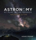 Astronomy : At Play in the Cosmos - Book