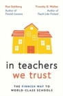 In Teachers We Trust : The Finnish Way to World-Class Schools - Book