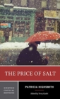 The Price of Salt : A Norton Critical Edition - Book