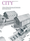 City : A Story of Roman Planning and Construction - Book