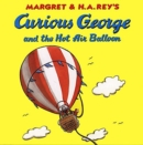 Curious George and the Hot Air Balloon - Book