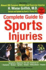 Complete Guide to Sports Injuries : Third Edition Updated and Expanded - Book