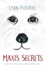 Maxi's Secrets : (or what you can learn from a dog) - eBook