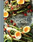 Food52 Mighty Salads : 60 New Ways to Turn Salad into Dinner--and Make-Ahead Lunches, Too - Book