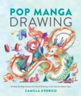 Pop Manga Drawing : 30 Step-by-Step Lessons for Pencil Drawing in the Pop Surrealism Style - Book