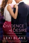 Evidence Of Desire : A Courting Justice Novel - Book