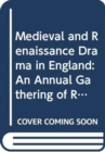 Medieval and Renaissance Drama in England - Book